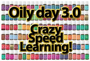 Oily day 3.0 - Crazy Speed Learning!