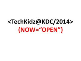 TechKidz@KDC 2014