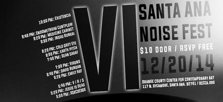 Santa Ana Noise Fest 6 (SANF6)