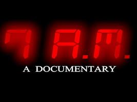 UK Premiere of 7 A.M: A Documentary by Jason Black