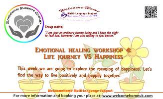 Emotional healing workshop 4: Life journey VS...