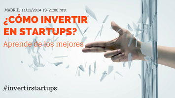 ¿Cómo invertir en startups? Aprende de los mejores