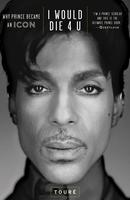 I Would Die 4 U: A Prince Dance Party with Touré and...