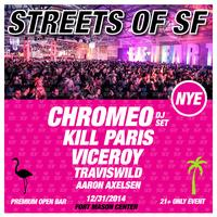 The 6th Annual  Streets of San Francisco NYE  ft....