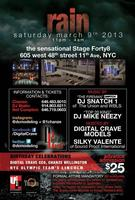 March 9th 2013 in NYC we present RAIN at STAGE Forty8!