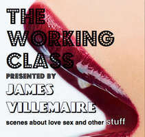 The Working Class presented by James Villemaire