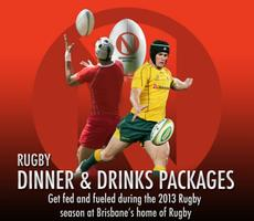 Rugby Dinner Package [Reds v British & Irish Lions] 8 June