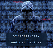 Cybersecurity in Medical Devices