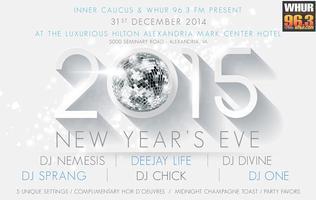 WHUR 96.3 & Inner Caucus New Years Eve Gala 2015...