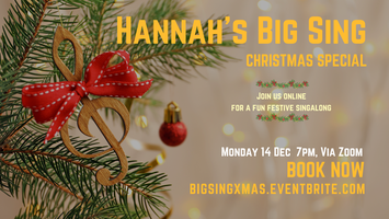 Hannah's Big Sing- Christmas Special