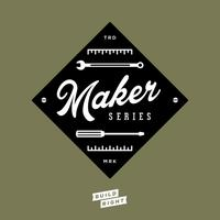 2015 Build Right: Maker Series