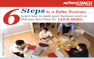 6 Steps to a Better Business