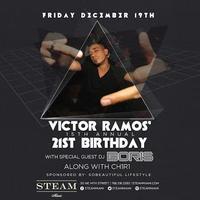 Victor Ramos' 15th Annual 21st Birthday Bash w/ BORIS...