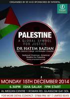 Palestine: A Global Symbol for Justice  with Dr Hatem...