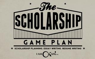 The Scholarship Game Plan Workshop
