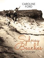 Author Talk: Caroline Ford - Sydney Beaches: A History