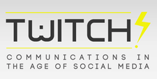 Twitch! Communications in the Age of Social Media logo