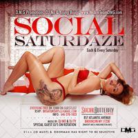 Social SaturDaze (Every Saturday) // LADIES Free B4...