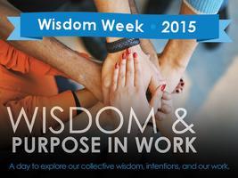 Wisdom Week: Wisdom & Purpose in Work