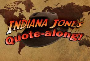 Indiana Jones Quote-along!