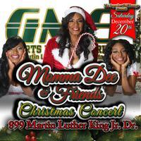 Momma Dee & Friends Christms Concert @ The Legendary...