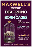 Deaf Rhino & Born Cages w/ Face the King