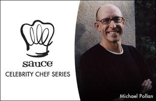 Sauce Celebrity Chef Series: Michael Pollan
