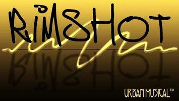 RIMSHOT Urban Musical - Nat'l Tour Launch Celebration