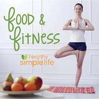 Food and Fitness (Up Close & Personal)