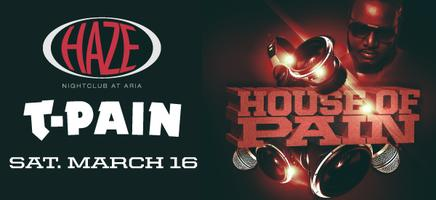 House of Pain with T-Pain at HAZE Nightclub