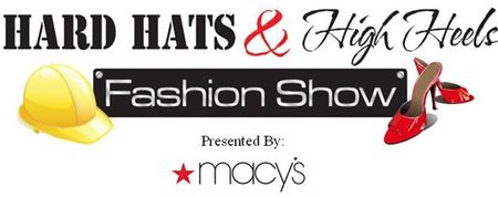 2nd Annual Hard Hats & High Heels Fashion Show