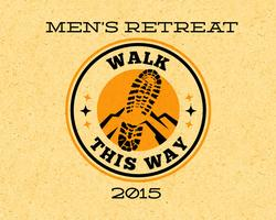 2015 'Walk This Way' Men's Conference