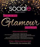 Sociale Holiday Glam Party / Soirée des Fêtes glamour...