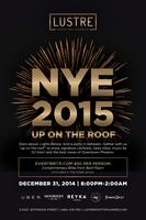 """UP ON THE ROOF"" - NYE 2015 PARTY"