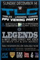 TLC PPV VIEWING PARTY @ LEGENDS BAR NYC