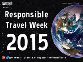 Responsible Travel Week 2015 #rtweek15