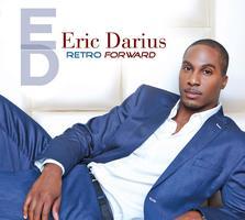 Eric Darius CD Release Concert