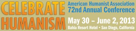 Celebrate Humanism: American Humanist Association 72nd Annual...