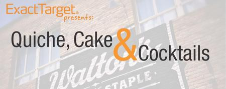 """ExactTarget's """"Quiche, Cake and Cocktails"""" at South by..."""