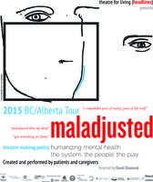 maladjusted- The mental health system. The people. The...