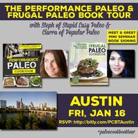 Austin, TX—Performance Paleo & Frugal Paleo Cookbook...