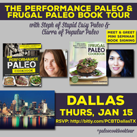 Dallas, TX—Performance Paleo & Frugal Paleo Cookbook...