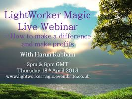 LightWorker Magic Live Webinar