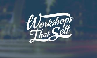 Workshops That Sell - For Coaches and Consultants