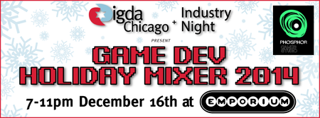 Game Dev Holiday Mixer 2014 - presented by IGDA...