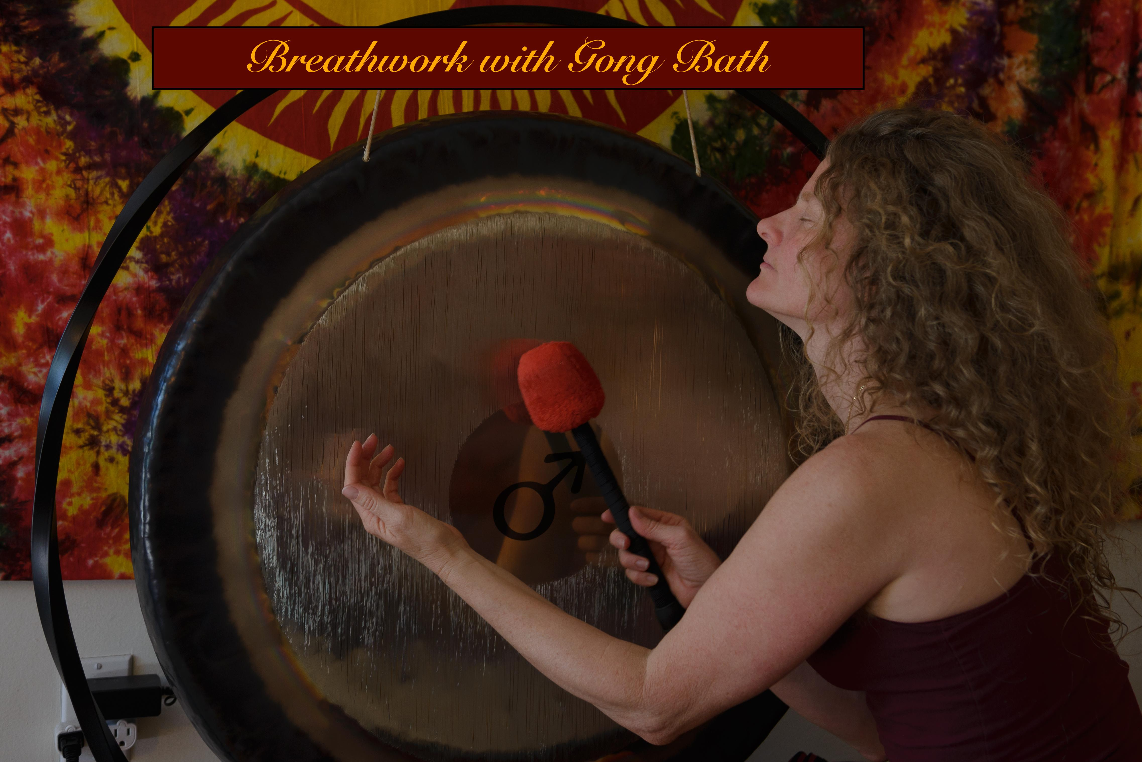Breathwork with Gong Bath- ONLINE!