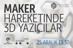 Maker Hareketi'nde 3D Yazıcılar