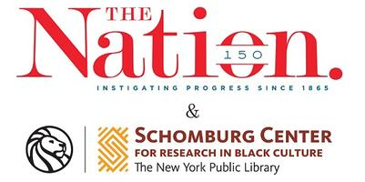The Schomburg Center & The Nation Present: Toward a...