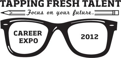 Tapping Fresh Talent --Career Expo 2012