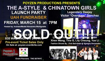 The A-Style & Chinatown Girls Launch Party and UAH...